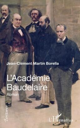 Couverture de L'Académie Baudelaire par Jean-Clément Martin Borella