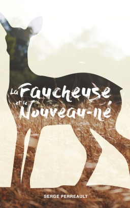 Couverture de La faucheuse et le Nouveau-né par Serge Perreault