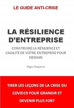 Couverture de LA RESILIENCE D'ENTREPRISE par Régis Chaperon