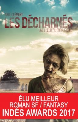 Couverture de Les Décharnés par Paul Clément