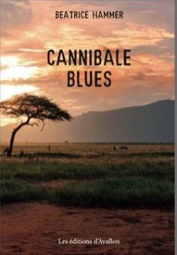 Couverture de CANNIBALE BLUES par HAMMER BEATRICE