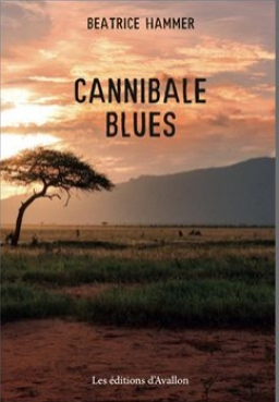 Couverture de CANNIBALE BLUES par HAMMER BEATRICE