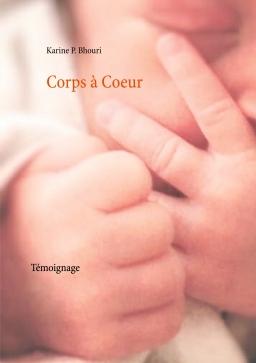 Couverture de Corps à Coeur par Karine P.BHOURI