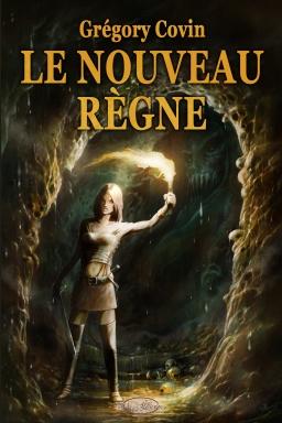 Couverture de Le Nouveau Règne par Grégory Covin