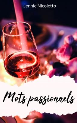 Couverture de Mots passionnels : suivi de Frénésie (2 éd.) par Jennie Nicoletto