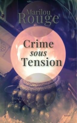 Couverture de Crime sous tension par Marilou Rouge