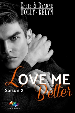 Couverture de LOVE ME Better par Effie & Ryanne HOLLYN