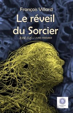 Couverture de Zards - Tome 1 - Le réveil du Sorcier par François Villard