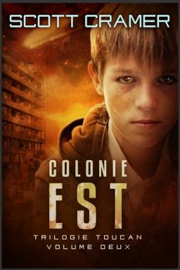 Couverture de Colonie Est par Scott Cramer