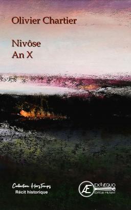 Couverture de Nivôse An X par Olivier Chartier
