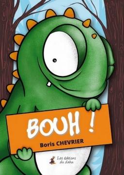 Couverture de Bouh ! par Boris Chevrier