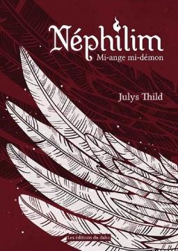 Couverture de NEPHILIM mi- ange mi- démon par Julys Thild