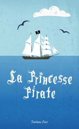 Couverture de La Princesse Pirate par Svet Mori