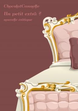 Couverture de Un petit extra ? par ChocolatCannelle