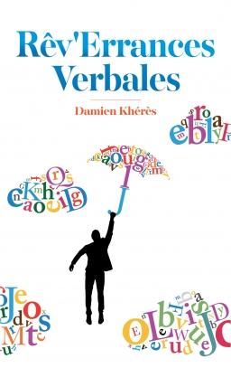 Couverture de Rêv'Errances Verbales par Damien KHERES