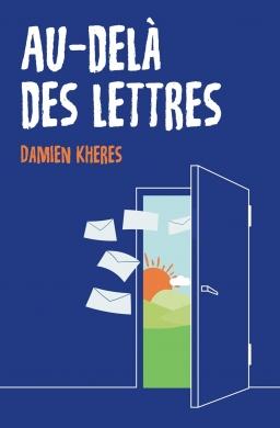 Couverture de Au-delà des lettres par Damien KHERES