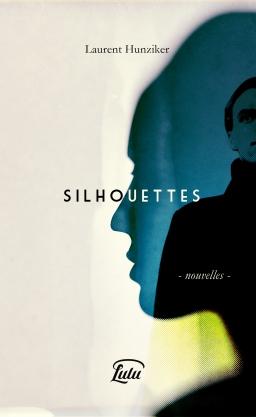 Couverture de Silhouettes par L. Hunziker