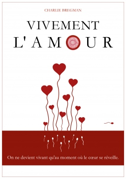 Couverture de Vivement l'amour par Charlie Bregman