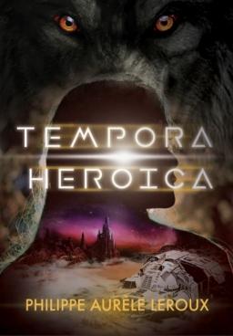 Couverture de Tempora Heroica par Philippe Aurele Leroux