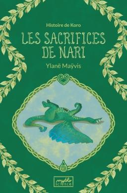 Couverture de Les sacrifices de Nari par Ylanë Maÿvis