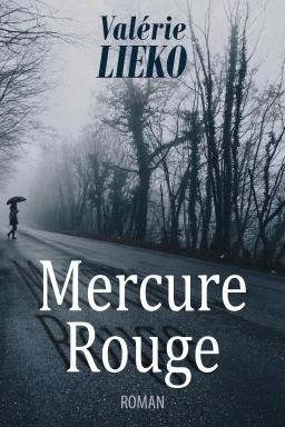 Couverture de Mercure Rouge par Valérie Lieko