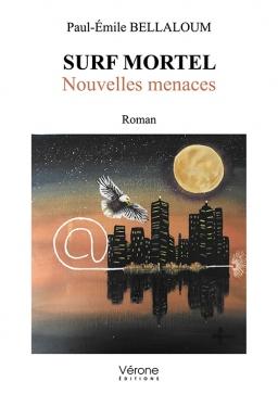 Couverture de Surf mortel - Nouvelles menaces par Paul-Émile BELLALOUM