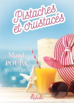 Couverture de Pistaches et crustacés par Maud Poupa