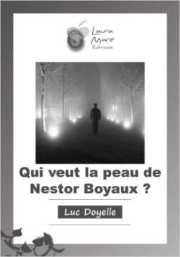 Couverture de Qui veut la peau de Nestor Boyaux ? par Luc Doyelle
