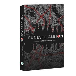 Couverture de Funeste Albion par Aymeric JANIER