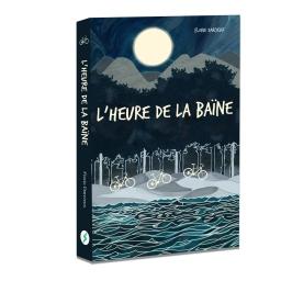 Couverture de L'Heure de la Baïne par Florie Darcieux