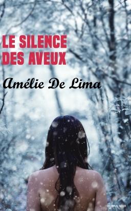 Couverture de Le Silence des Aveux par Amélie De Lima