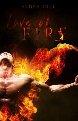 Couverture de Love Of Fire par Aldea Hill
