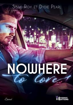 Couverture de Nowhere to love par Sissie Roy