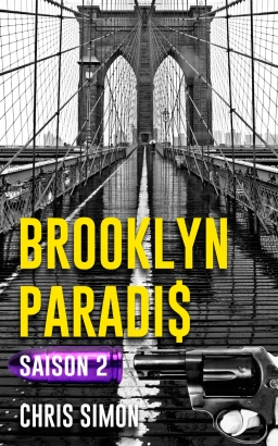 Couverture de Brooklyn Paradis La série Saison 2 par Chris Simon