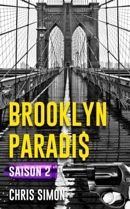 Couverture de Brooklyn Paradis La série Saison 2 par Chris Simon