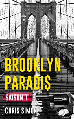 Couverture de Brooklyn Paradis - Saison 1 par Chris Simon