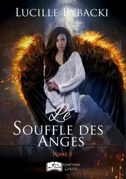 Couverture de Le Souffle des Anges par Lucille Rybacki