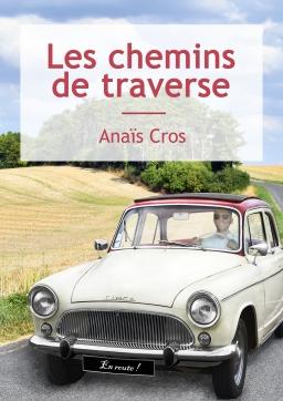 Couverture de Les chemins de traverse par Anaïs Cros