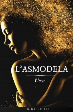 Couverture de L'Asmodela : Elixir par Nina Neirin