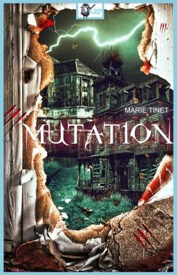 Couverture de Mutation par Marie Tinet