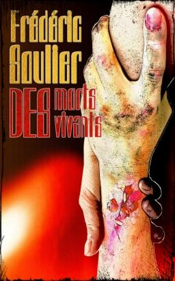 Couverture de Des morts des vivants par Frédéric Soulier