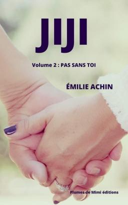 Couverture de Jiji, en amour, rien n'est acquis. par Emilie Achin