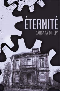 Couverture de Éternité par Barbara Dhilly