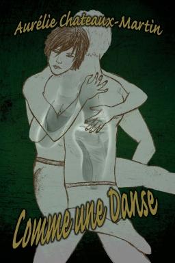 Couverture de Comme une Danse par Aurélie Chateaux-Martin