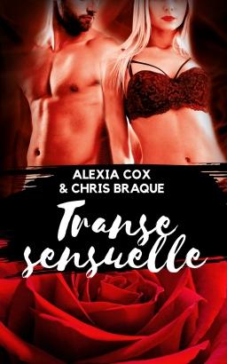 Couverture de Transe sensuelle par Alexia Cox & Chris Braque