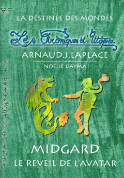 Couverture de Les Chroniques d'Utopia: Midgard - Le Réveil de l'Avatar par Arnaud.J.Laplace