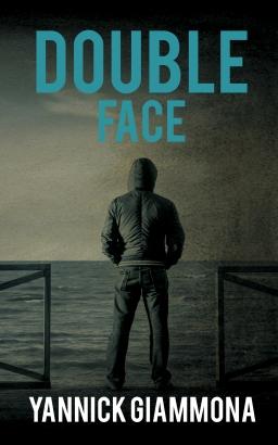 Couverture de Double Face par Yannick Giammona