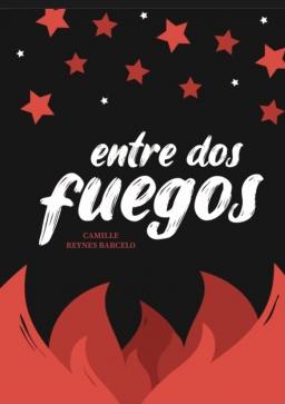 Couverture de Entre Dos Fuegos par Camille Reynes Barcelo
