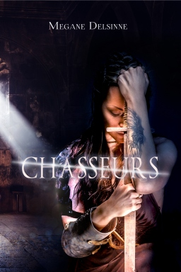 Couverture de Chasseurs par Megane Delsinne